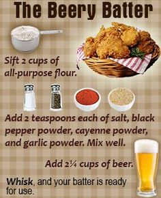 Beer batter for fried chicken. That cheap beer from Walgreen's makes the best Beer Batter anything. Beer Recipes, Seafood Recipes, Cooking Recipes, Fried Fish Recipes, Recipies, Dinner Recipes, Cooking With Beer, Empanadas, Tortillas