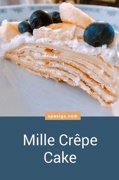 Recipe: Mille Crêpe Cake from upasigo.com #upasigo #cake #whippedcream #blueberries #banana #dessert #sweet #homemade #crepe #millecrepe #vegetarian #recipe #homemadefood #upasigofood #bayareablogger #foodblogger #foodporn #foodie #foodphotography #foodblog #yummyfood #yummy #easydessert #easycake #dessertrecipe Easy Desserts, Dessert Recipes, Whipped Cream Cakes, Banana Dessert, Crepe Cake, Mille Crepe, Blueberries, Vegetarian Recipes, Food Photography