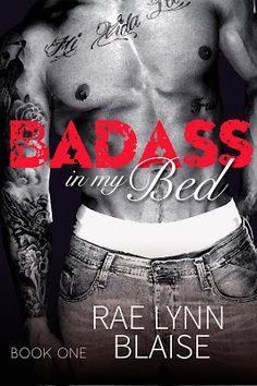 Diane's Book Blog: Badass In My Bed by Rae Lynn Blaise