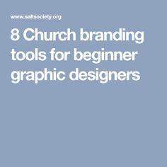 8 Church branding tools for beginner graphic designers