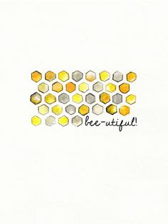 Bee-utiful/ Honeycomb/yellow and gray/yellow and grey/Archival Watercolor Print. Replicate this design on pallet wood for art on the sun porch Bee Quotes, Mellow Yellow, Gray Yellow, Brown Beige, Honey Label, Bee Painting, Bee Art, Bee Theme, Bee Happy