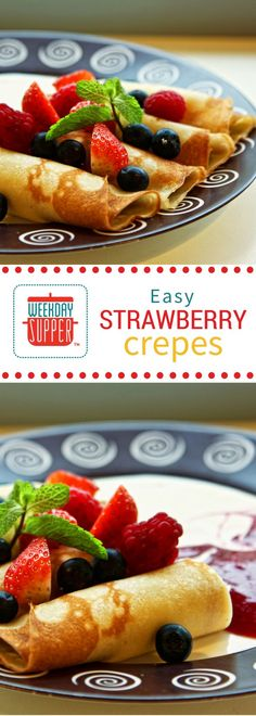 One of the easiest desserts you'll ever make, these easy strawberry crepes are filled with sweetened cream cheese and topped with strawberries. Gorgeous! The crepes can be made ahead of time and filled when ready to serve. Perfect for your Weekday Supper.