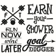 Fitness Gym Workout ExercisePhrases - Fit, Earn your Shower, Run Now Wine Later and Goal Digger Design Pack Svg Designs