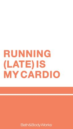 """Running (Late) is my Cardio"" Cell Phone Wallpaper Background"