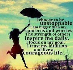 I choose to be unstoppable http://www.cpsprofessionals.com/