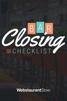 If you're looking for a comprehensive checklist for closing down your bar, download our bar closing checklist inside.