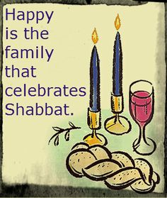 .....happy is the person that celebrates the Sabbath.....