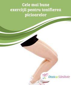#Cele mai bune exerciții pentru tonifierea picioarelor  #Picioarele sunt dificil de tonifiat. Însă, cu exercițiile #adecvate, poți obține rezultate bune în timp record. Nu ezita să încerci acest uimitor program pentru tonifierea #picioarelor. Mai, Exercise, Yoga, Sport, Life, Beauty, Ejercicio, Deporte, Sports