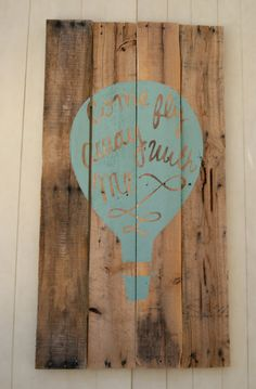 "Hot Air Balloon ""come Fly Away With Me"" Pallet Sign Hot Air Balloon Wood Sign"