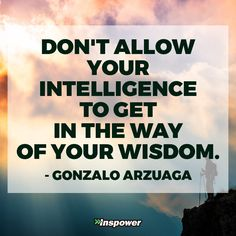 Be wise :)