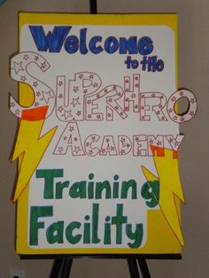 super hero academy training facility sign