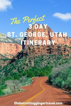 ThePerfect 3 Day St. George, Utah Itinerary There is so much to do in the St. George, Utah area so I decided to pick some of the very best places to hike and adventure and create the perfect 3 day St. George itinerary!