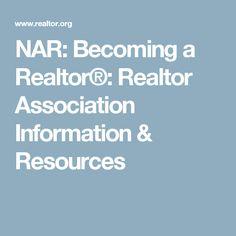 NAR: Becoming a Realtor®: Realtor Association Information & Resources