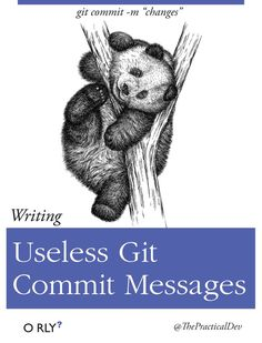 """O RLY book \ git commit - m """"changes"""" \ Writing Useless Git Commit Messages \ ThePracticalDev Computer Humor, Computer Science, Work Jokes, Work Humor, Funny Images, Funny Pictures, Programming Humor, Tech Humor, Humor Grafico"""