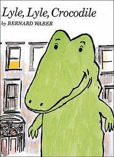 Lyle, Lyle, Crocodile by Bernard Waber