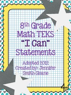 "8th Grade Math TEKS ""I Can"" Statements"