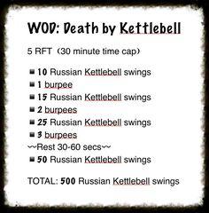 WOD: Death by Kettlebell