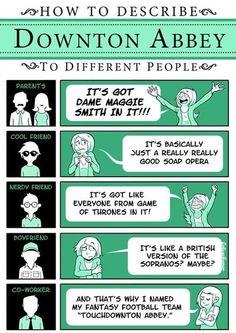 How to describe Downton Abbey