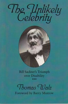 The Unlikely Celebrity: Bill Sackter's Triumph Over Disability Thomas Walz 1998