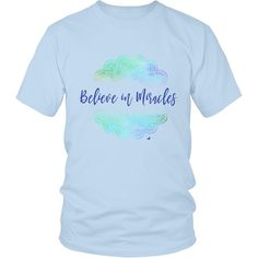 Believe in Miracles T-Shirt – Green Mandala