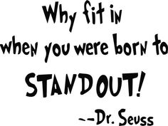 Dr. Seuss Why fit in... Quote Vinyl Lettering Wall Decor