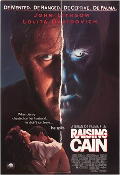 Raising Cain Premiered 7 August 1992