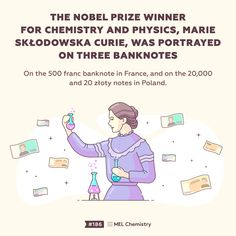 The Nobel prize winner for chemistry and physics, Marie Sklodowska Curie, was portrayed on three banknotes. Study Chemistry, Chemistry Lessons, Chemistry Experiments, Science Facts, Fun Facts, Subscriptions For Kids, After School Club, Nobel Prize Winners, School Clubs
