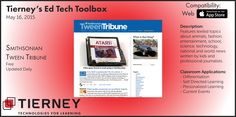 #TierneyTools May 16, 2015: Smithsonian TweenTribune http://tweentribune.com/ | Follow TierneyEd on Twitter and Tierney Brothers on Facebook for new tech tools! | https://www.facebook.com/TierneyBrothers | https://twitter.com/TierneyEd | #edtech