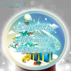 """ALL I WANT FOR XMAS IS........ Let Talika brighten your holidays! Tell us what is your most desired Talika product and why for a chance to win a special Talika gift! """"Dear Talika, all I want for Christmas is __________"""" All you have to do is LIKE & Share the Page, fill in the blank, put in #talikawishlist tag and let us do the rest! All I Want, Things I Want, Xmas, Christmas, Fill, Rest, Let It Be, Holidays, Gifts"""