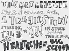 #5SecondsOfSummer #5sos #Lyrics #Quotes #HeartacheOnTheBigScreen