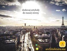 dodawaj artykuły do naszej strony http://architektura.me/index.php/informacje/dodaj-firme/
