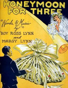 Honeymoon for Three, 1949 Vintage Sheet Music Cover Art