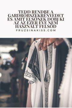 Stílus - Tedd rendbe a gardróbszekrényedet - Olvasd el a weboldalt Kimono Top, Tops, Women, Fashion, Moda, Fashion Styles, Fashion Illustrations, Woman