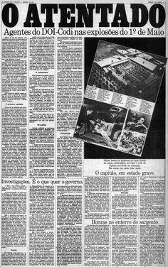 Atentado do Riocentro - O Estado de São Paulo - 02/05/1981 Mental Map, Rock Lee, Newspaper, Chrome, Room Decor, Cards Against Humanity, Posters, Black And White, Capes