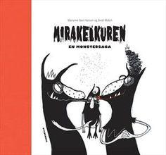 Læs om Mirakelkuren - en monstersaga. Udgivet af Gyldendal. Bogens ISBN er 9788702087093, køb den her