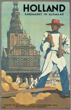"""Holland vintage travel poster by A. van 't Hoff, """"Käsemarkt in Alkmaar. Vintage Advertising Posters, Old Advertisements, Vintage Travel Posters, Vintage Ads, Vintage Images, Tourism Poster, Poster Ads, Travel Ads, Wow Art"""