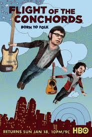 Flight of the Conchords are always good for a laugh..