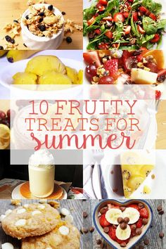 Celebrate the changing season with these 10 fruity treats for summer! It's always good to eat more fruit, and with plenty of vegan, gluten-free, and low calorie options, there's something here for every diet!