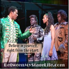 If you don't believe in yourself, how can you expect anyone else to? #believe #thewiz http://BetweenMyStageLife.com