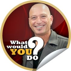 What Would You Do? Howie Mandel Sticker | GetGlue
