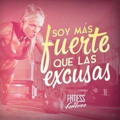 Soy más fuerte que las excusas. Fitness en femenino.