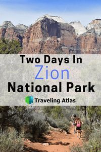 Two Days In Zion National Park Days National Nationalparks Park Zion Mit Bildern Zion Nationalpark Nationalparks Usa Parks