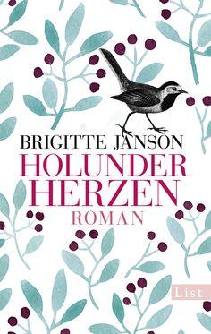 Brigitte Janson: Holunderherzen (List Verlag) #Bücher #Buch #lesen #Sommer