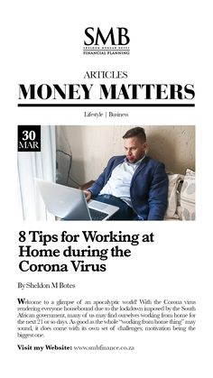 8 Tips for Working at Home during the Corona Virus Work Life Balance, Money Matters, Financial Planning, Economics, Budgeting, Motivation, Lifestyle, Words, Business