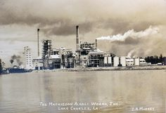 Mathieson Alkali Plant, Lake Charles Lake Charles, Historical Images, Louisiana, New Orleans, New York Skyline, The Past, Vacation, History, Plants