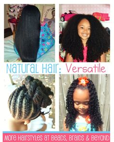 Natural Hair: Versatile! Same child in all pictures. Hairstyles, tips and tricks can be found on Beads, Braids & Beyond blog.