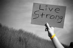 *Live Strong*