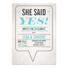 She Said Yes Lesbian Wedding Invitation. #Lesbianwedding #lesbianweddinginvitations #lesbian #shesaidyes