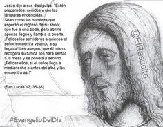 """#EvangelioDelDia ...  """"Estén preparados, ceñidos y con las lámparas encendidas"""" ..."""