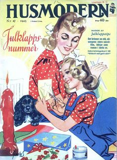 Husmodern (A Swedish Magazine) No. 1943 What an immensely darling vintage magazine cover! Christmas Cover, Christmas Ad, Vintage Christmas, Christmas Wrapping, Vintage Cards, Vintage Postcards, Vintage Images, Old Magazines, Vintage Magazines